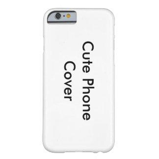 Niedliche Telefon-Deckungszusagen Barely There iPhone 6 Hülle