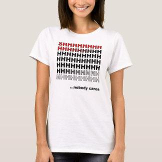 Niemand interessiert sich lustigen T - Shirt