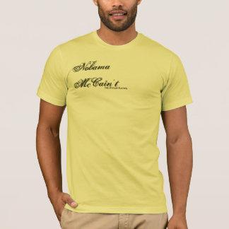 Nobama | McCain't: Sicherheitsleistung T-Shirt