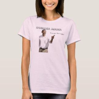 Nobama Mutter T-Shirt