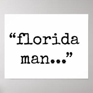 Notorischer Florida-Mann Poster
