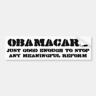 Obamacare gerade, das genug gut ist, irgendwelche autoaufkleber