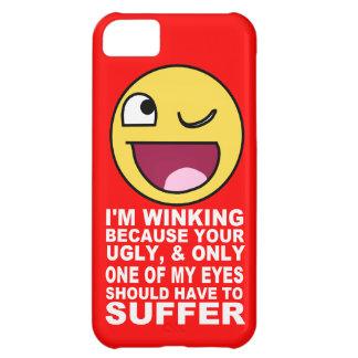 Offensive blinzelnde Beleidigung weil Ihr iPhone 5C Hülle