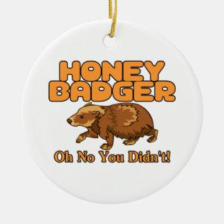 Oh kein Honig-Dachs Keramik Ornament