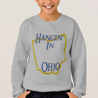 Ohio - Hangin Sweatshirt