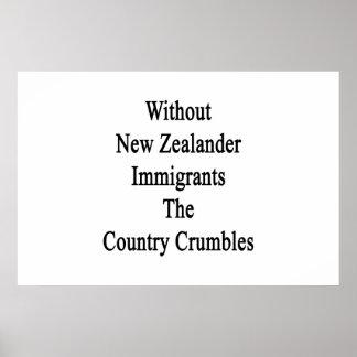 Ohne neuseeländische Immigranten die Land-Krume Poster