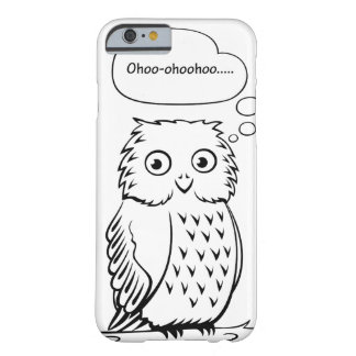 """""""Ohoo…"""" Eule Barely There iPhone 6 Hülle"""