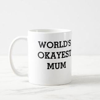 okayest Mama-Tasse Tasse