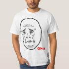 OkayTyp-Raserei-Gesicht Meme T-Shirt