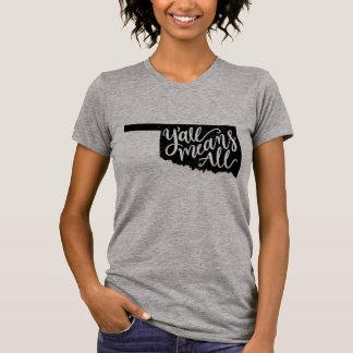 """Oklahoma """"Sie bedeuten allen"""" T-Shirt"""