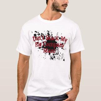 Ölfeld-Shirt stapeln nicht meine Anlage und Fleck T-Shirt