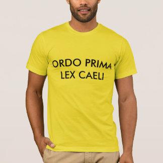 ORDO PRIMA LEX CAELI CAMISIA T-Shirt