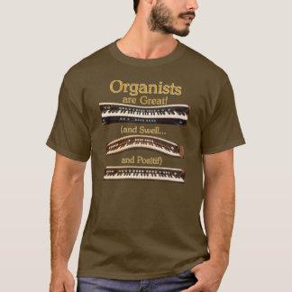 Organisten sind großer T - Shirt