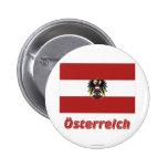 Österreich Dienstflagge MIT deutschem Namen Runder Button 5,7 Cm