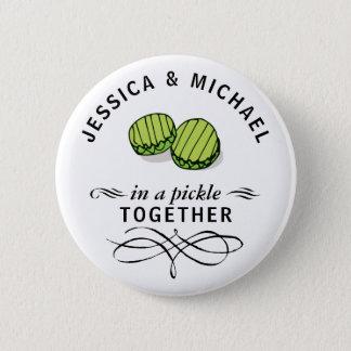 Paare in einer Essiggurke zusammen personalisiert Runder Button 5,7 Cm