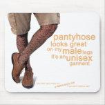 Pantyhose schaut groß auf meinem Mann L… - Mousepad