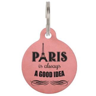 Paris ist immer eine gute Idee Haustiermarke
