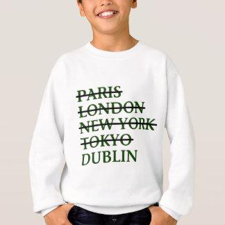 Paris London NYC Tokyo Dublin Sweatshirt