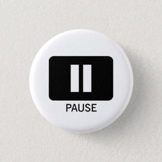 Pause Runder Button 3,2 Cm