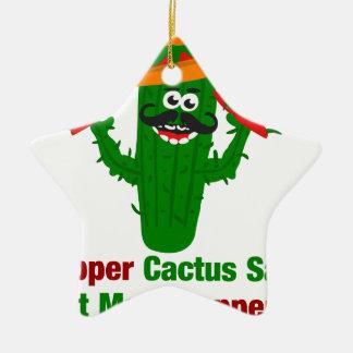 Pfeffer-Kaktus sagt essen mehr Paprikaschoten Keramik Stern-Ornament