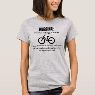 Pflege, ist es wie das Reiten eines Fahrrades! In T-Shirt