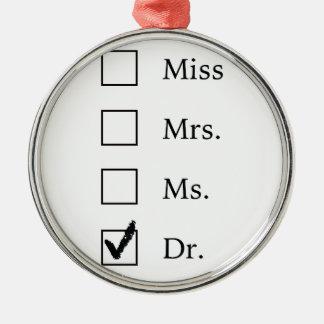 PhD-Geschenke für Frauen Rundes Silberfarbenes Ornament
