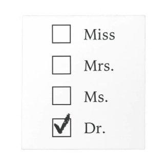 PhD-Geschenke für Frauen Schmierblöcke