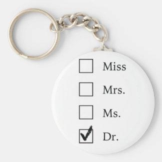 PhD-Geschenke für Frauen Standard Runder Schlüsselanhänger