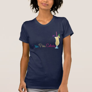 Pina Colada das Shirt Frauen