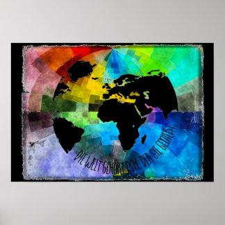 """Plakat """"Die Welt gehört dem, der sie genießt."""""""