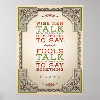 Plato-Zitat betreffend die Unterhaltung: Plakat
