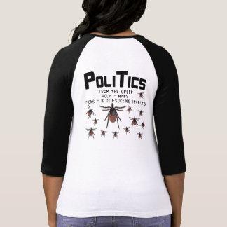Politik bedeutet viel das Blut, das Insekten sind T-Shirt