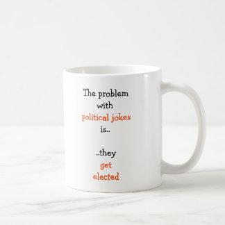Politische Witze wählten lustigen Wahl-Zitat-Tee Tasse