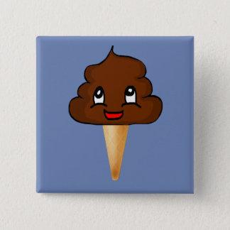 Poopsicle! Quadratischer Button 5,1 Cm