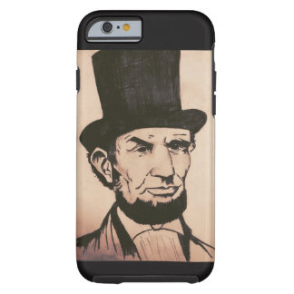 Präsident Abraham Lincoln | iPhone 6/6s Fall Tough iPhone 6 Hülle