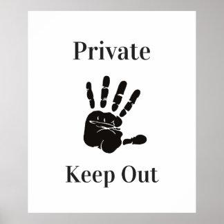 Privat behalten Sie heraus Poster