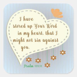 Psalm-119:11 habe ich herauf Ihr Wort in meinem <3 Quadratischer Aufkleber