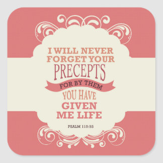 Psalm-119:93 vergesse ich nie Ihre Gebote. Quadratischer Aufkleber
