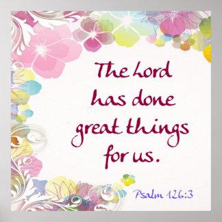 """Psalm-126:3 """"der Lord hat getan große Sachen… """" Poster"""