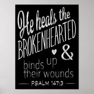 Psalm-147:3 heilt er das untröstliche poster