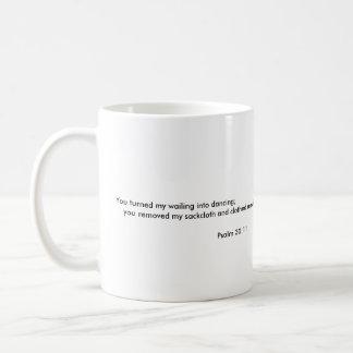 Psalm-30:11 Kaffeetasse