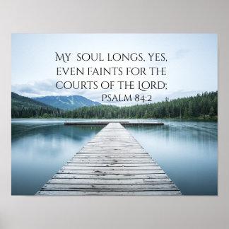 Psalm-84:2 Schrift, Pier auf See Poster