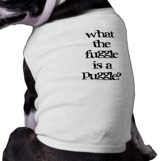 Puggle? Shirt