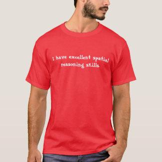Räumliche Argumentations-Fähigkeiten T-Shirt