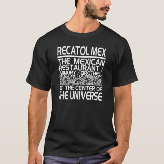 """Recatol Mex"" T - Shirt"