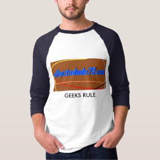 REGEL-SHIRT DER GEEKS-EFFECTSDUDE79 T-Shirt