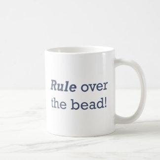 Regel über der Perle! Tasse