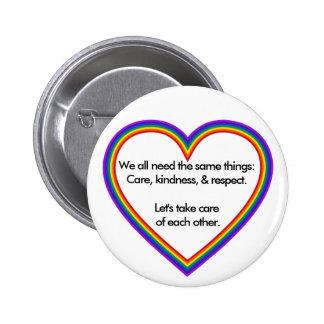 Regenbogen-Herz: Alle wir benötigen die gleichen Runder Button 5,7 Cm