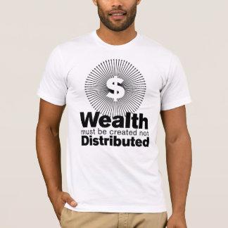 Reichtum geschaffen T-Shirt