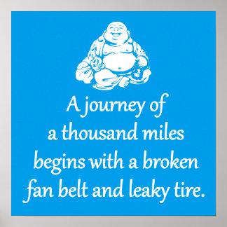 Reise von tausend Meilen - sarkastische Zen-Phrase Poster